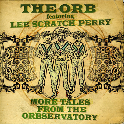 ORB, THE & LEE SCRATCH PERRY