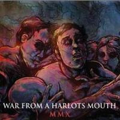 WAR FROM A HARLOTS MOUTH