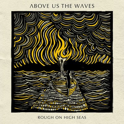 ABOVE US THE WAVES