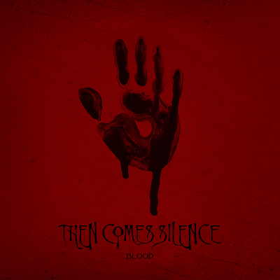 THEN COMES SILENCE