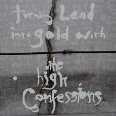 HIGH CONFESSION, THE