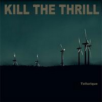 KILL THE THRILL