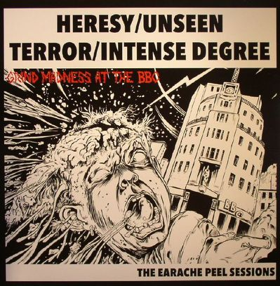 HERESY/UNSEEN TERROR/INTENSE DEGREE