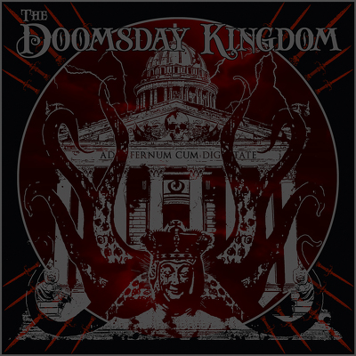 DOOMSDAY KINGDOM, THE
