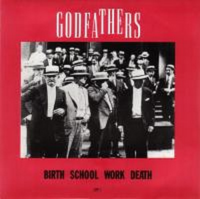 GODFATHERS, THE